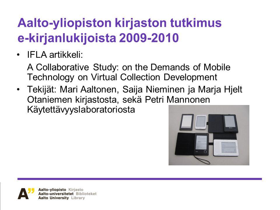 Aalto-yliopiston kirjaston tutkimus e-kirjanlukijoista 2009-2010