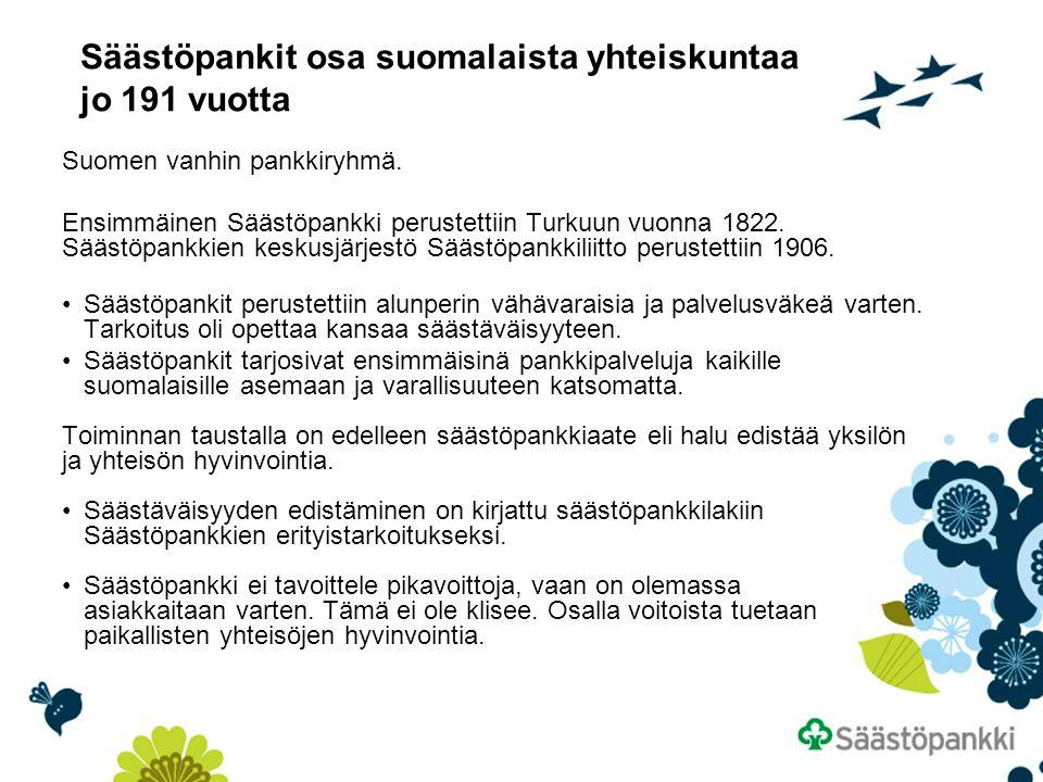 Säästöpankit osa suomalaista yhteiskuntaa jo 191 vuotta