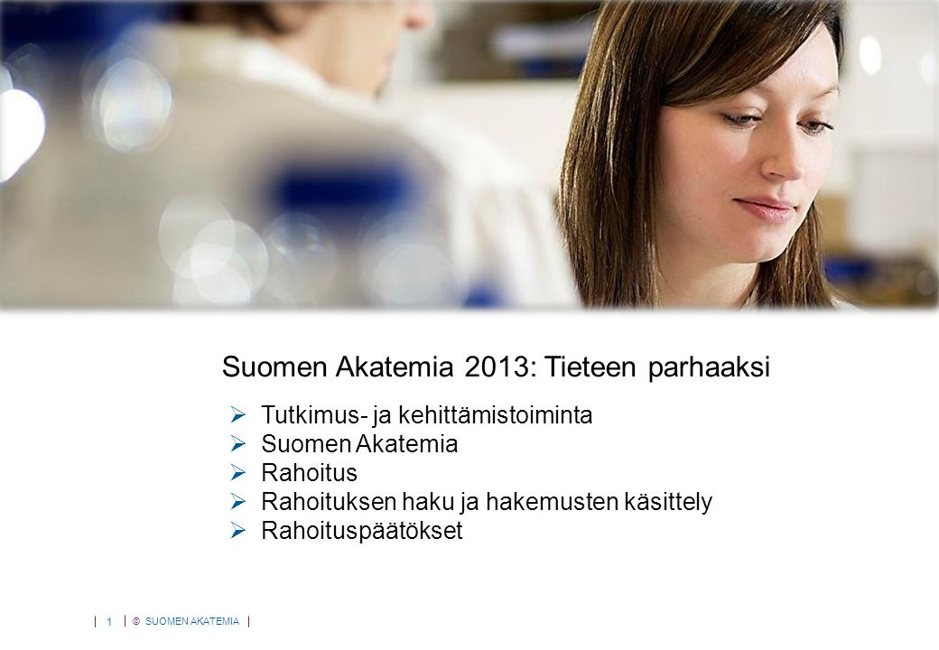 Suomen Akatemia 2013: Tutkimus ei tunne rajoja
