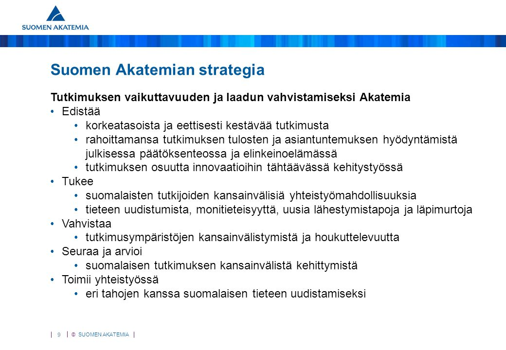 Akatemian strategia Suomen Akatemian strategia