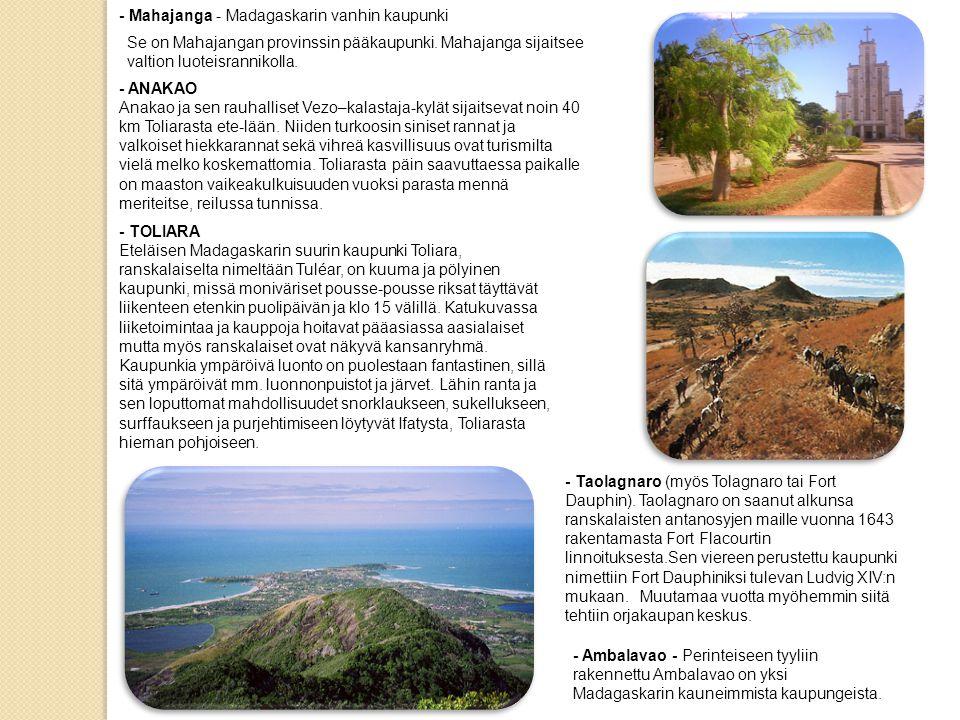 - Mahajanga - Madagaskarin vanhin kaupunki