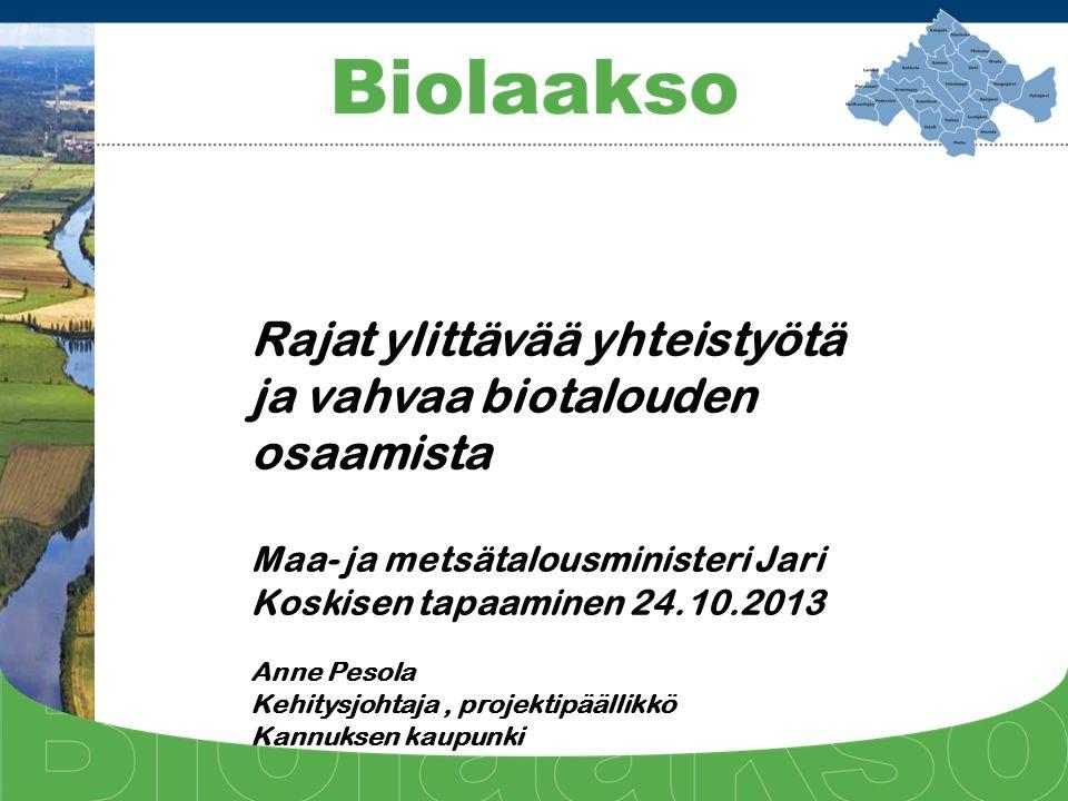 Rajat ylittävää yhteistyötä ja vahvaa biotalouden osaamista