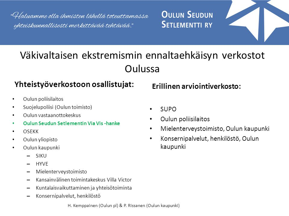 Väkivaltaisen ekstremismin ennaltaehkäisyn verkostot Oulussa