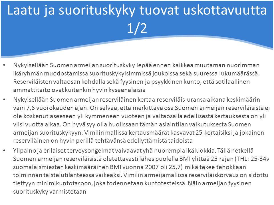 Laatu ja suorituskyky tuovat uskottavuutta 1/2