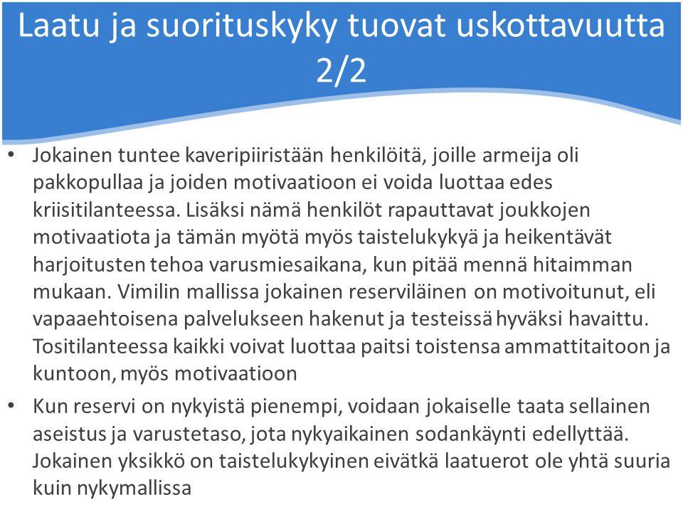 Laatu ja suorituskyky tuovat uskottavuutta 2/2