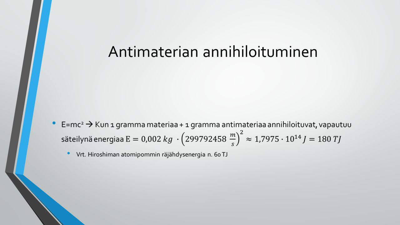 Antimaterian annihiloituminen