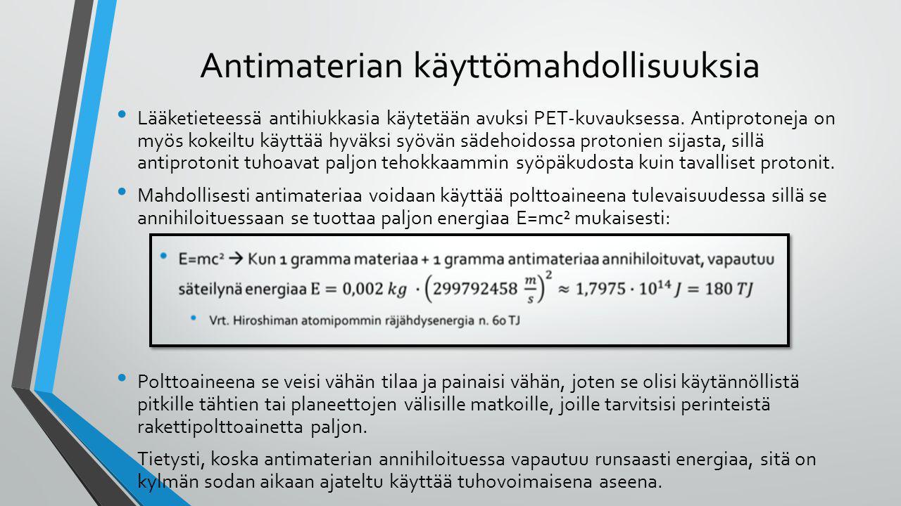 Antimaterian käyttömahdollisuuksia