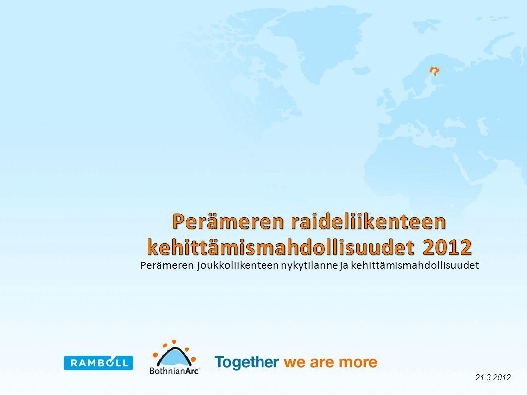 Perämeren raideliikenteen kehittämismahdollisuudet 2012