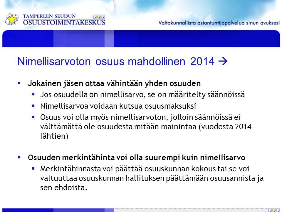 Nimellisarvoton osuus mahdollinen 2014 