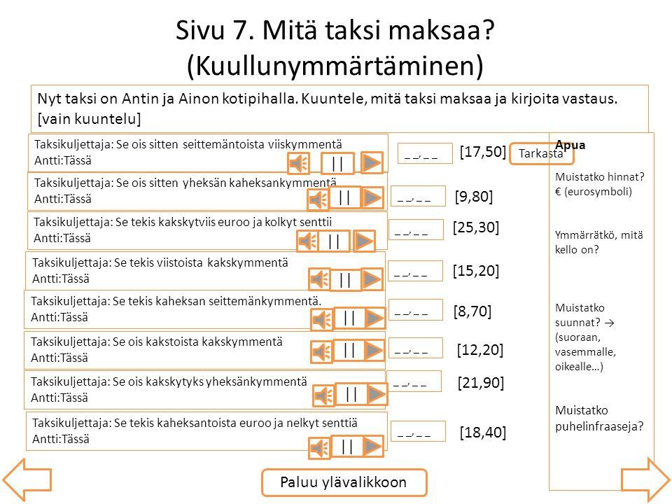 Sivu 7. Mitä taksi maksaa (Kuullunymmärtäminen)