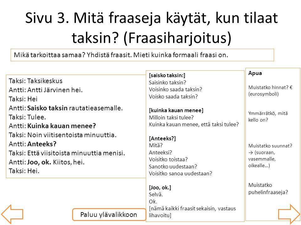 Sivu 3. Mitä fraaseja käytät, kun tilaat taksin (Fraasiharjoitus)