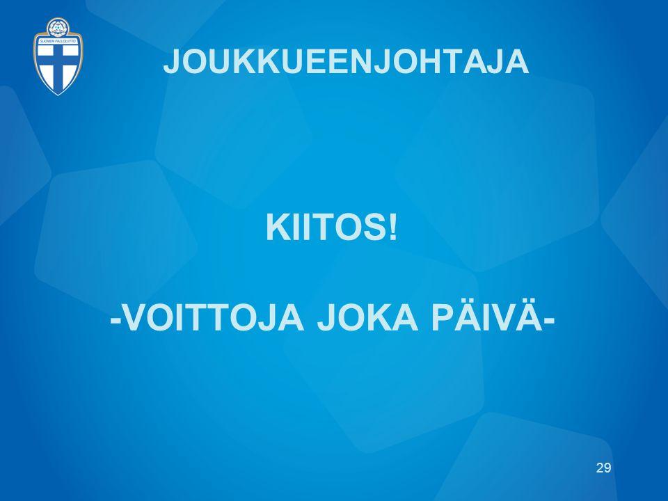 KIITOS! -VOITTOJA JOKA PÄIVÄ-