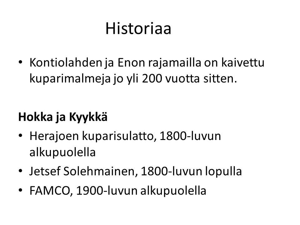 Historiaa Kontiolahden ja Enon rajamailla on kaivettu kuparimalmeja jo yli 200 vuotta sitten. Hokka ja Kyykkä.