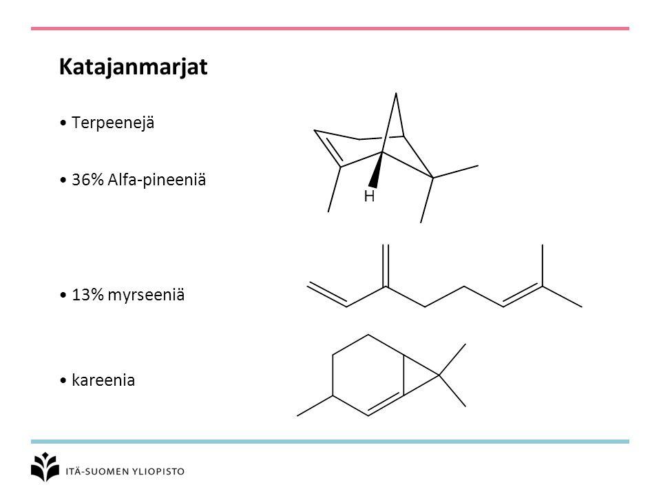 Katajanmarjat Terpeenejä 36% Alfa-pineeniä 13% myrseeniä kareenia