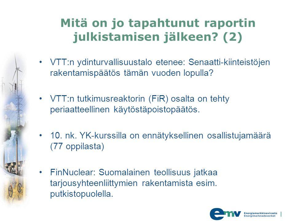Mitä on jo tapahtunut raportin julkistamisen jälkeen (2)