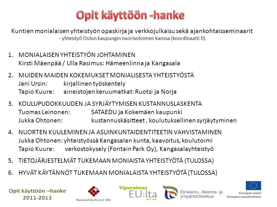 - yhteistyö Oulun kaupungin nuorisotoimen kanssa (koordinaatti.fi)