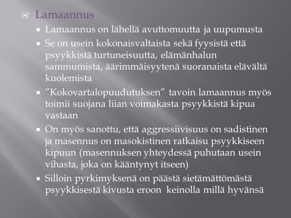 Lamaannus Lamaannus on lähellä avuttomuutta ja uupumusta