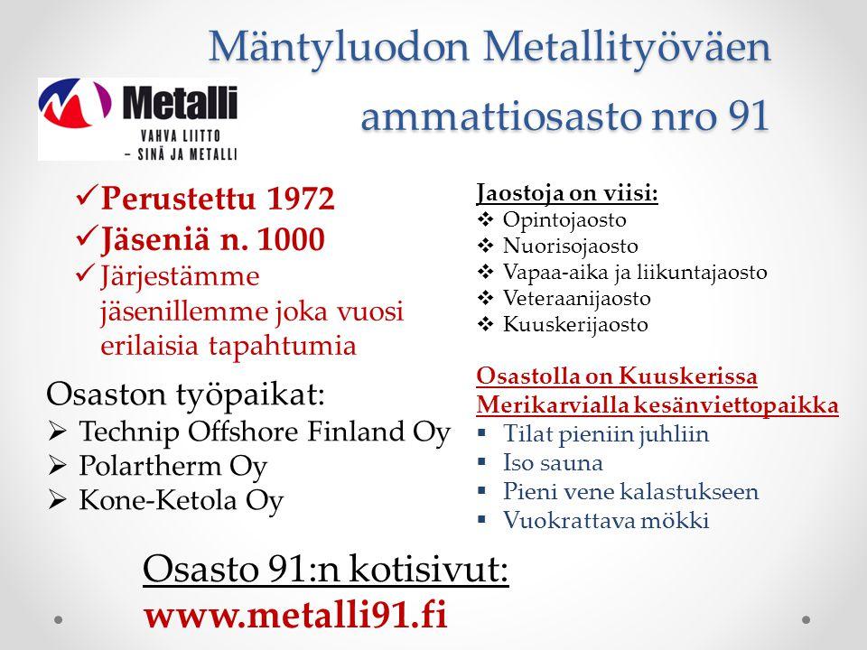 Mäntyluodon Metallityöväen ammattiosasto nro 91