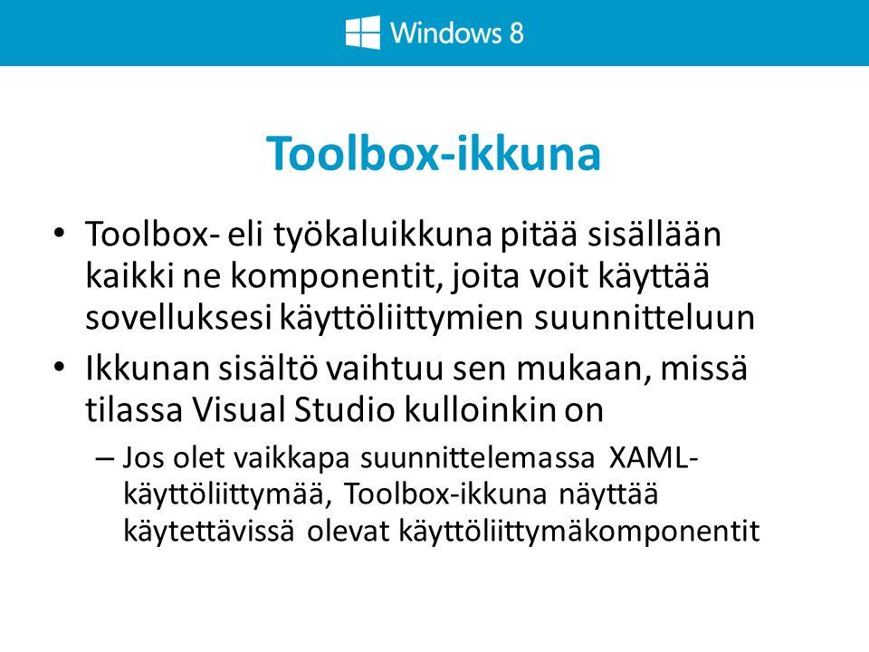 Toolbox-ikkuna Toolbox- eli työkaluikkuna pitää sisällään kaikki ne komponentit, joita voit käyttää sovelluksesi käyttöliittymien suunnitteluun.