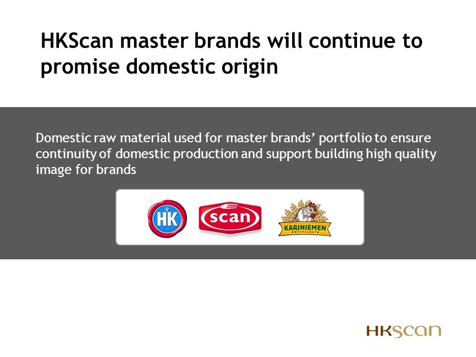 HKScan master brands will continue to promise domestic origin