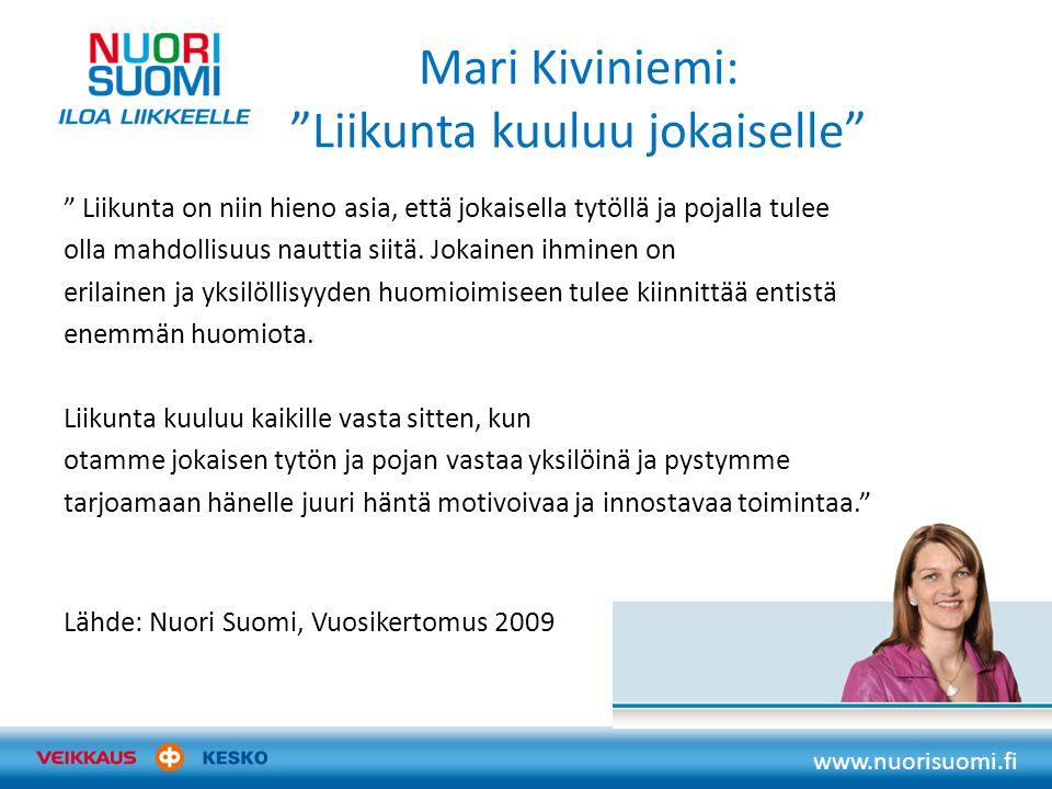 Mari Kiviniemi: Liikunta kuuluu jokaiselle