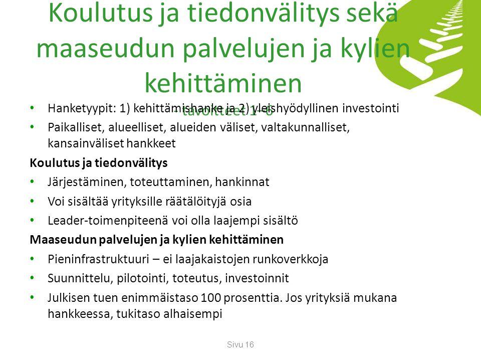 Koulutus ja tiedonvälitys sekä maaseudun palvelujen ja kylien kehittäminen - tavoitteet 1–6