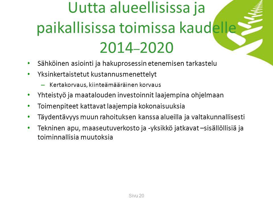 Uutta alueellisissa ja paikallisissa toimissa kaudelle 2014–2020
