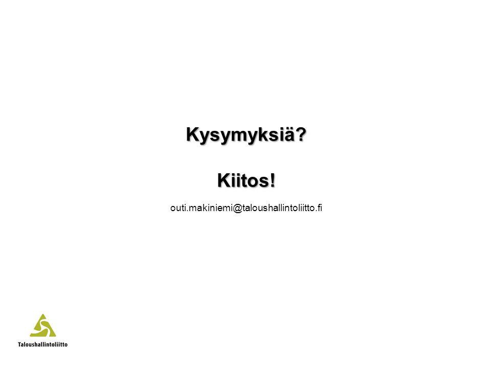 Kysymyksiä Kiitos! outi.makiniemi@taloushallintoliitto.fi