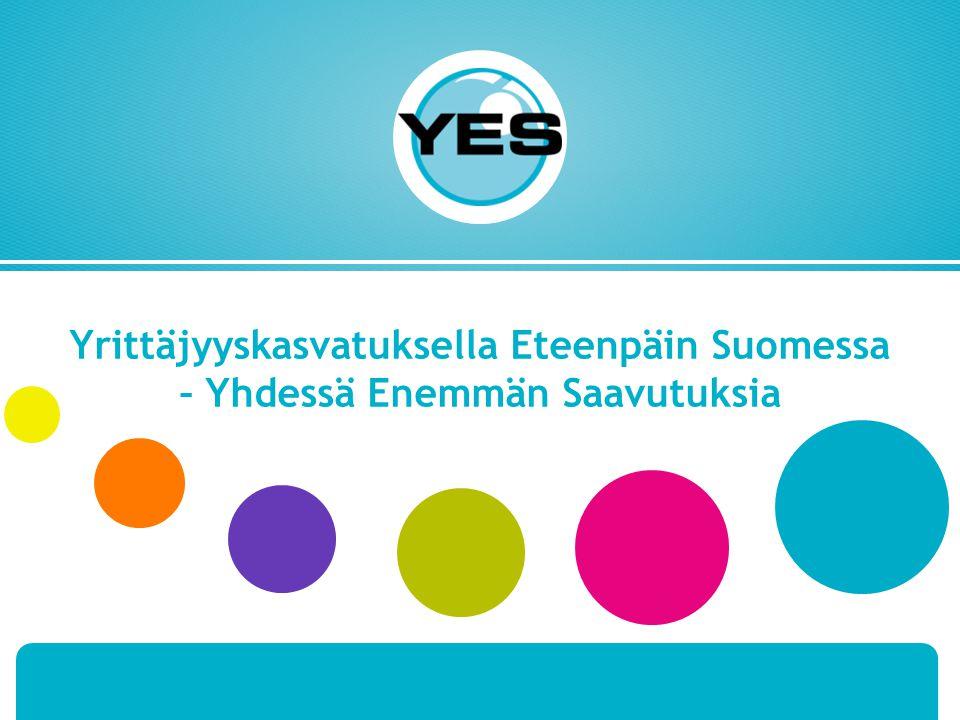 Yrittäjyyskasvatuksella Eteenpäin Suomessa – Yhdessä Enemmän Saavutuksia