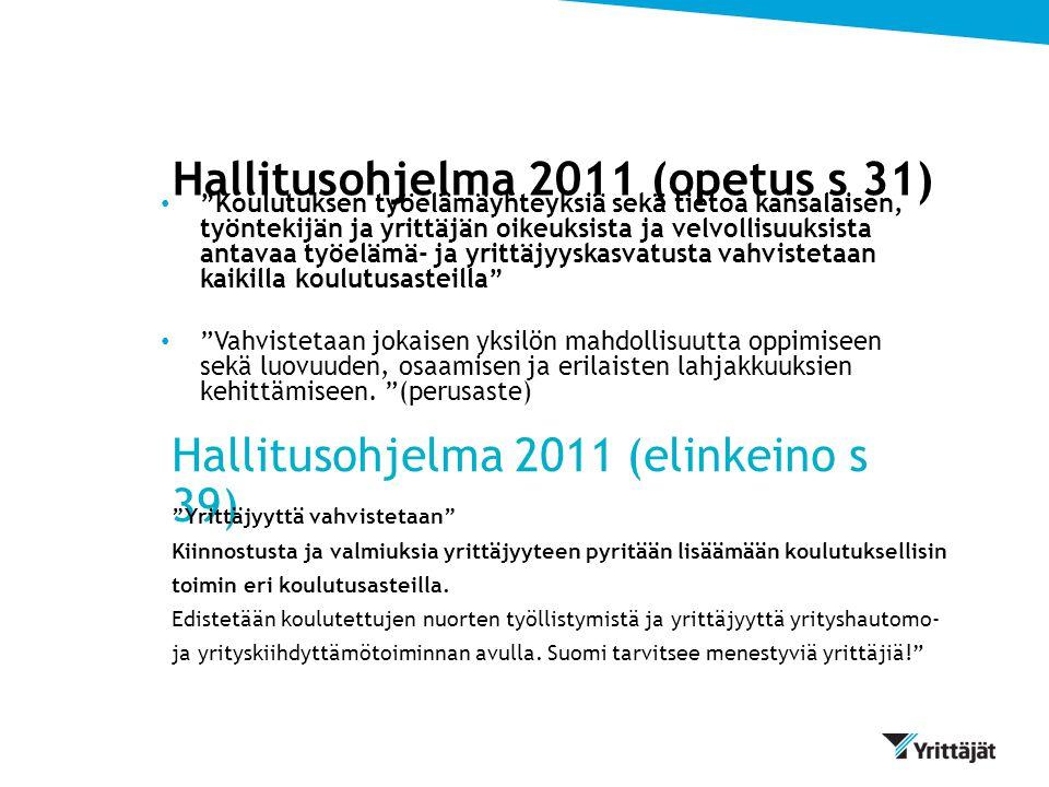 Hallitusohjelma 2011 (opetus s 31)