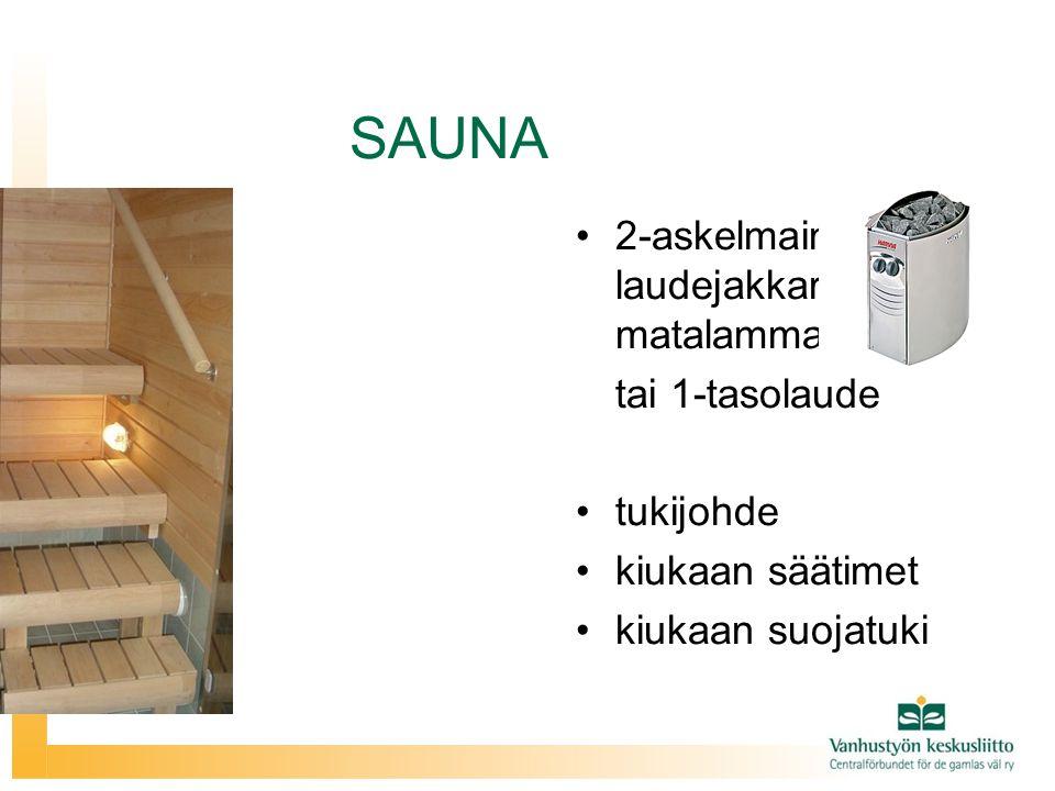 SAUNA 2-askelmainen laudejakkara, matalammat lauteet tai 1-tasolaude