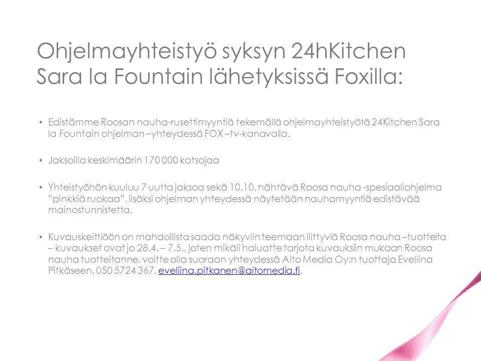 Ohjelmayhteistyö syksyn 24hKitchen Sara la Fountain lähetyksissä Foxilla: