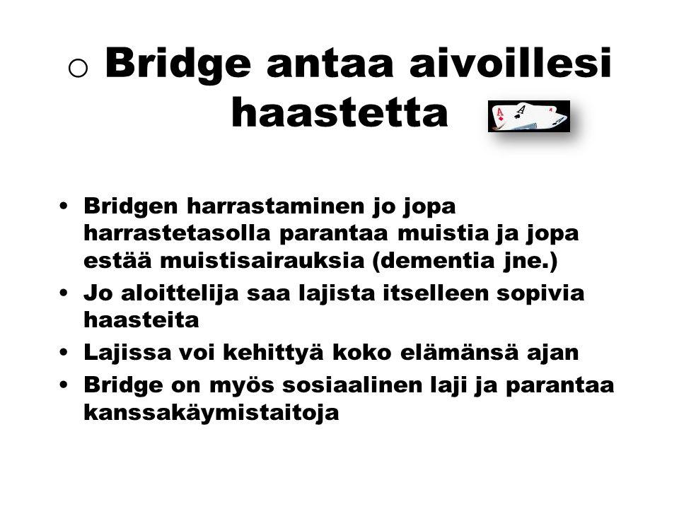 Bridge antaa aivoillesi haastetta