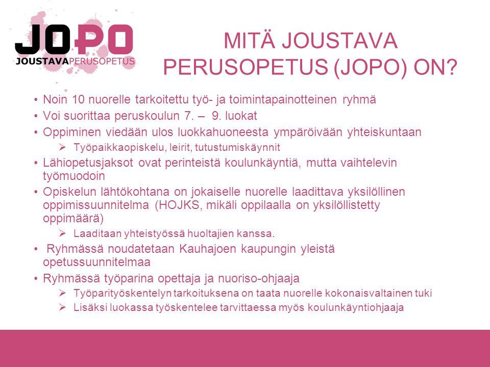 MITÄ JOUSTAVA PERUSOPETUS (JOPO) ON