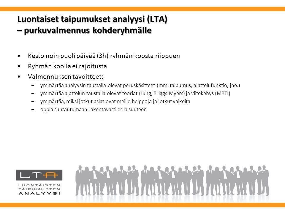 Luontaiset taipumukset analyysi (LTA) – purkuvalmennus kohderyhmälle