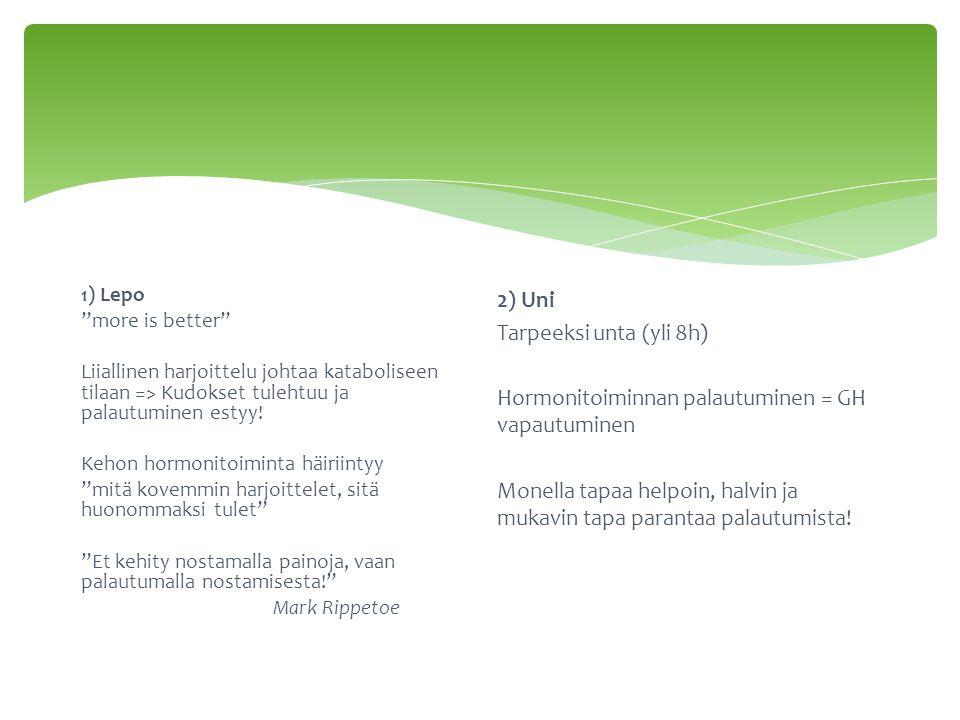 Hormonitoiminnan palautuminen = GH vapautuminen
