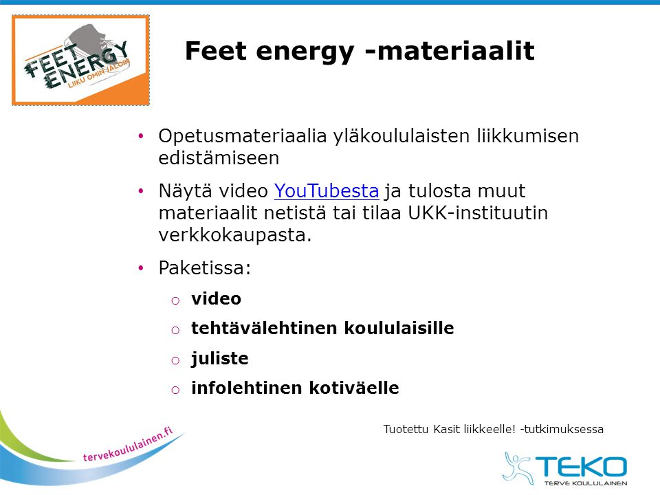 Feet energy -materiaalit