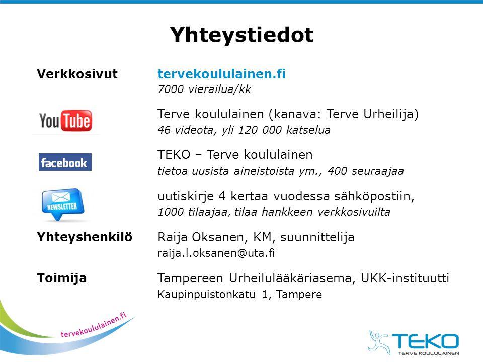 Yhteystiedot Verkkosivut tervekoululainen.fi 7000 vierailua/kk