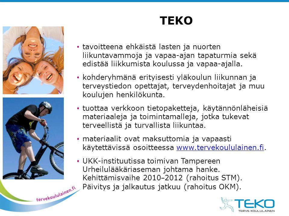 TEKO tavoitteena ehkäistä lasten ja nuorten liikuntavammoja ja vapaa-ajan tapaturmia sekä edistää liikkumista koulussa ja vapaa-ajalla.