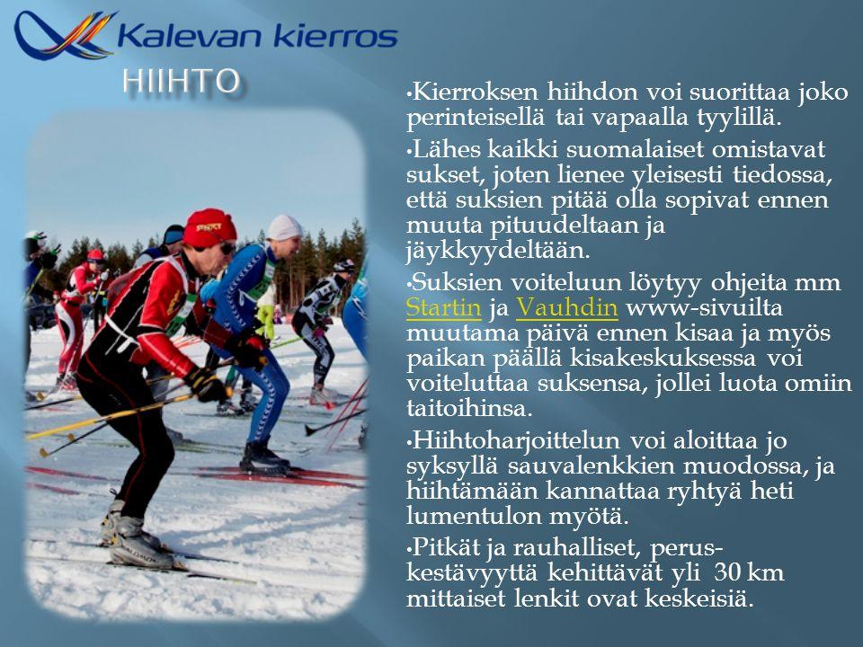 HIIHTO Kierroksen hiihdon voi suorittaa joko perinteisellä tai vapaalla tyylillä.