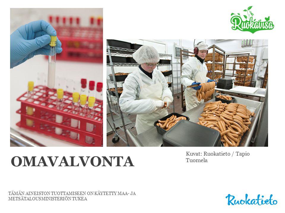 OMAVALVONTA Kuvat: Ruokatieto / Tapio Tuomela