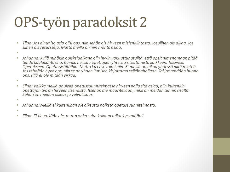 OPS-työn paradoksit 2