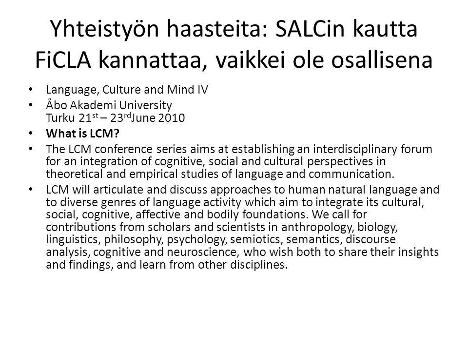 Yhteistyön haasteita: SALCin kautta FiCLA kannattaa, vaikkei ole osallisena