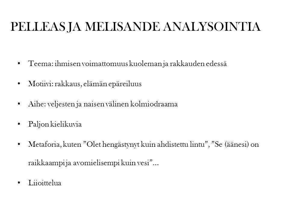 PELLEAS JA MELISANDE ANALYSOINTIA