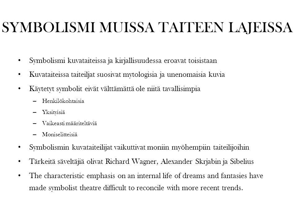 SYMBOLISMI MUISSA TAITEEN LAJEISSA