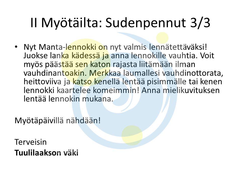 II Myötäilta: Sudenpennut 3/3