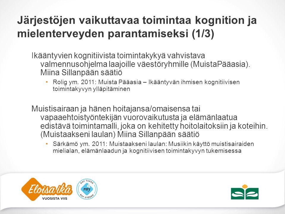 Järjestöjen vaikuttavaa toimintaa kognition ja mielenterveyden parantamiseksi (1/3)