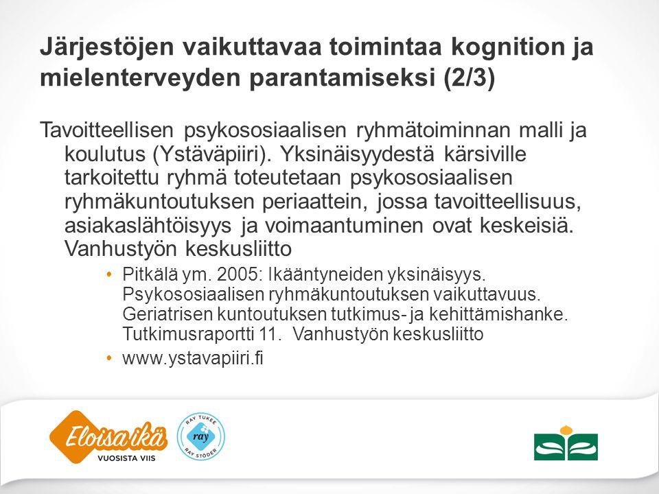 Järjestöjen vaikuttavaa toimintaa kognition ja mielenterveyden parantamiseksi (2/3)