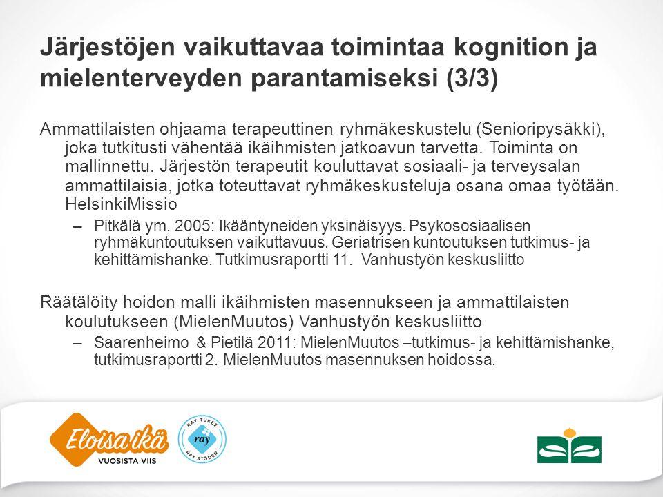 Järjestöjen vaikuttavaa toimintaa kognition ja mielenterveyden parantamiseksi (3/3)
