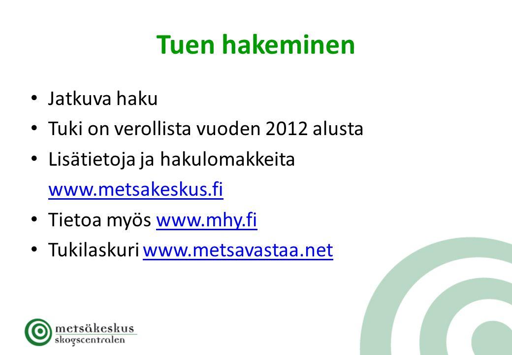 Tuen hakeminen Jatkuva haku Tuki on verollista vuoden 2012 alusta